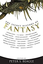 The Secret History of Fantasy by Peter S.…