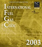 International Fuel & Gas Code 2003:…