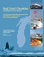Boat Smart Chronicles by Tom Rau