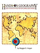 Hands-On Geography by Maggie S. Hogan