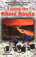Cycling The Rhine Route: Bicycle Touring…