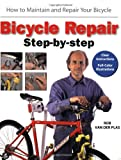 Van Der Plas, Rob: Bicycle Repair Step by Step: How to Maintain and Repair Your Bicycle