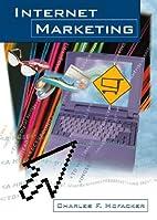 Internet marketing by Charles F. Hofacker