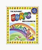 The Alphabet Eurps Ride a Rainbow (Eurps…