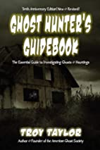 Ghost Hunter's Guidebook: The Essential…