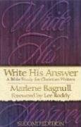 Write His Answer: A Bible Study for…