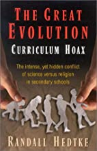 The Great Evolution Curriculum Hoax by…