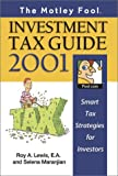 Roy A. Lewis: The Motley Fool Investment Tax Guide 2001: Smart Tax Strategies for Investors