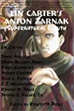 Henderson, C. J.: Lin Carter&#39;s Anton Zarnak Supernatural Sleuth
