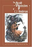 Henderson, C. J.: The Occult Detectives of C.J. Henderson
