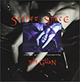 Gillan, John: Secret Space: The Art of Fetish Photography