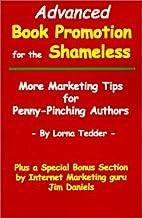 Advanced Book Promotion for the Shameless:…