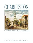 Charleston, crossroads of history by…