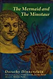 Dinnerstein, Dorothy: The Mermaid and the Minotaur: Sexual Arrangements and Human Malaise