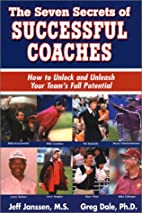 The Seven Secrets of Successful Coaches by…