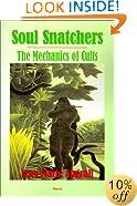 Soul Snatchers: The Mechanics of Cults