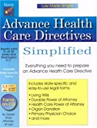 Advance Health Care Directives Simplified…