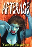 Navarro, Yvonne: Afterage