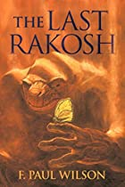 The Last Rakosh by F. Paul Wilson