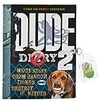 DUDE Diary #2 by Mickey Gill & Cheryl Gill