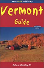 Vermont Guide, 2nd Edition by John Bentley…