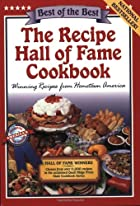 The Recipe Hall of Fame Cookbook (Best of…