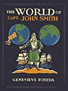 The World of Captain John Smith, 1580-1631…