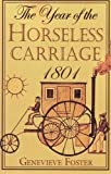 Genevieve Foster: Year of the Horseless Carriage: 1801