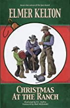 Christmas at the Ranch by Elmer Kelton