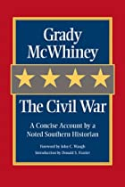 The Civil War: A Concise Account by a Noted…