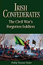 Irish Confederates: The Civil War's…