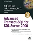 Gan, Itzik Ben: Advanced Transact-SQL for SQL Server 2000
