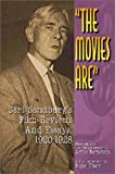 Sandburg, Carl: The Movies Are: Carl Sandburg's Film Reviews and Essays, 1920-1928