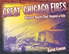 Great Chicago Fires: Historic Blazes That…