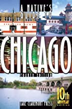 A Native's Guide to Chicago, Fourth…