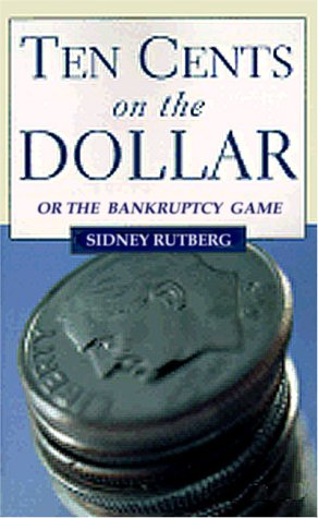 ten-cents-on-the-dollar-or-the-bankruptcy-game