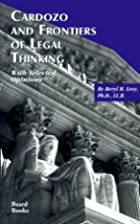 Cardozo and frontiers of legal thinking,:…