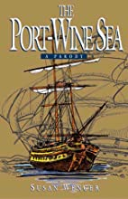 The Port-Wine Sea, A Parody by Susan Wenger