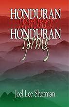 Honduran Summer, Honduran Spring by Joel Lee…