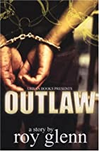 Outlaw by Roy Glenn