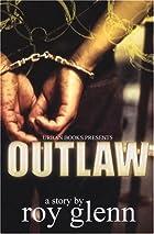 Outlaw by Roy Glenn