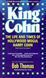 Thomas, Bob: King Cohn: The Life and Times of Hollywood Mogul Harry Cohn