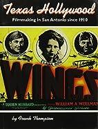 Texas Hollywood: Filmmaking in San Antonio…