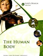 God's Design for Life: The Human Body by…