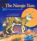 Flood, Bo: The Navajo Year, Walk Through Many Seasons: Activities for Learning and Exploring