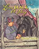 Farley, Walter: Little Black, a Pony