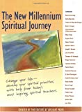The Editors at SkyLight Paths: The New Millennium Spiritual Journey: Change Your Life-Develop Your Spirtual Priorities With Help from Today's Most Inspiring Spiritual Teachers
