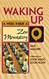 Maguire, Jack: Waking Up: A Week Inside a Zen Monastery