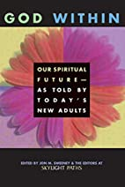 God Within: Our Spiritual Future--As Told by…
