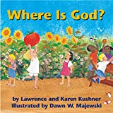 Kushner, Lawrence: Where is God?